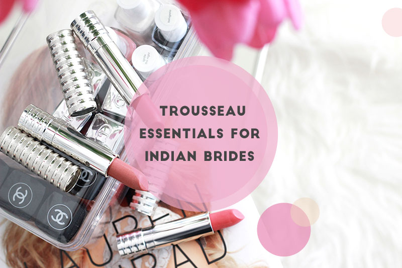 Trousseau Essentials