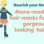 Home made Hair Masks