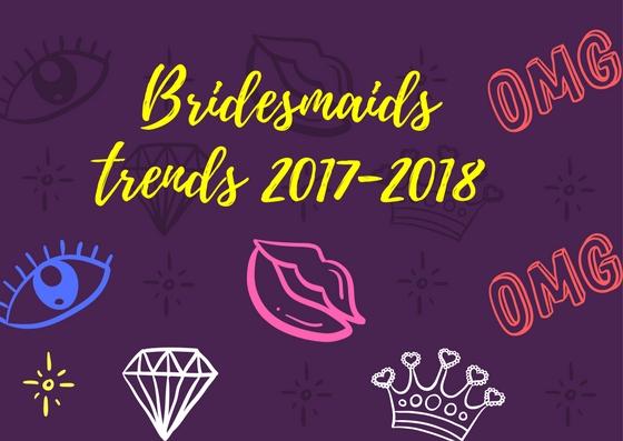 Bridesmaids trends