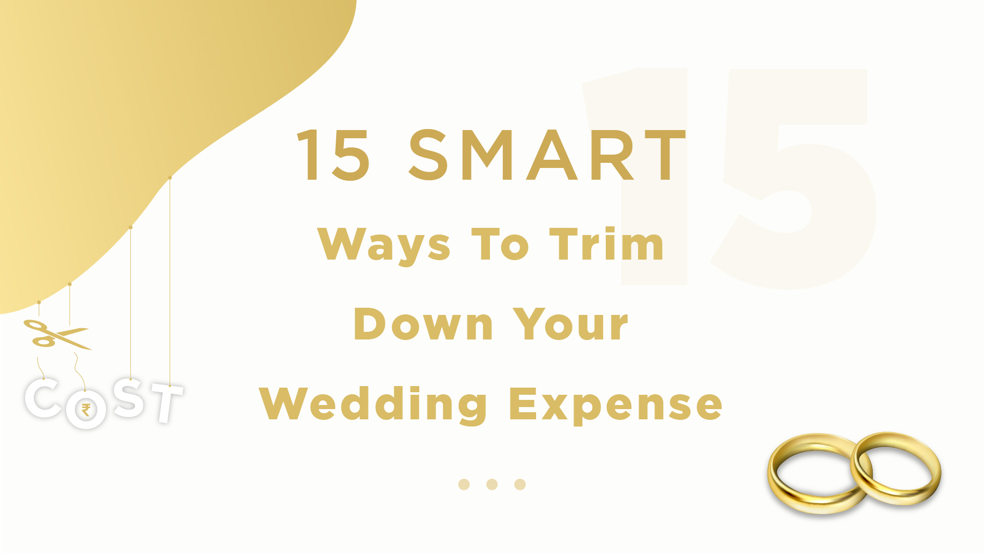 15 Smart Ways to Trim Down Your Wedding Expenses