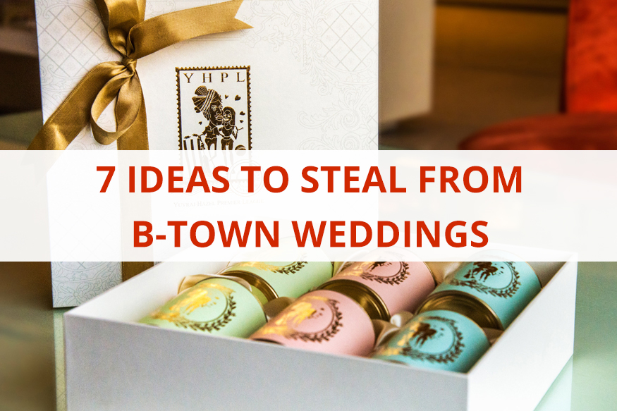 7 ideas to steal from B-town wedding